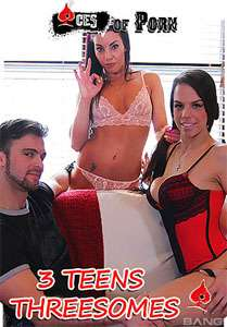 3 Teens Threesomes – Aces Of Porn