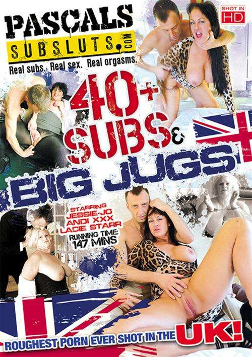 40+ Subs & Big Jugs – PascalsSubSluts
