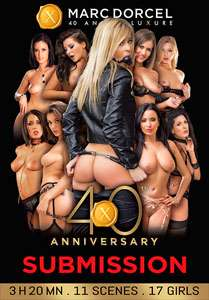 40th Anniversary: Submission – Marc Dorcel