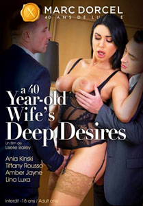 A 40 years Old, Wife's Deep Desires – Marc Dorcel