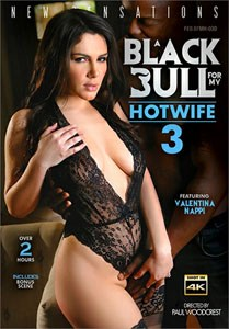 A Black Bull For My Hotwife #3 – New Sensations