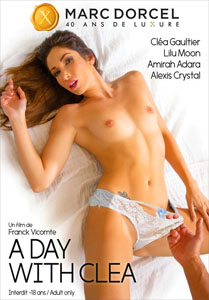 A Day With Clea – Marc Dorcel