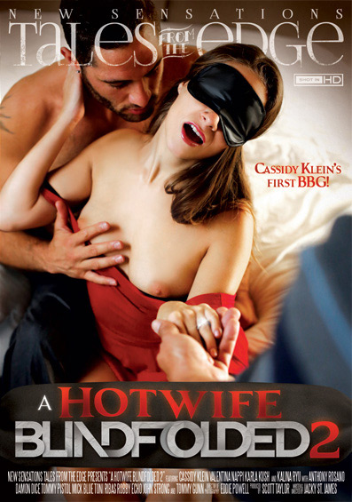 A Hotwife Blindfolded 2 – New Sensations