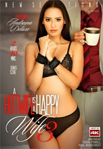 A Hotwife Is A Happy Wife #3 – New Sensations