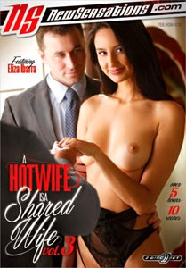A Hotwife Is A Shared Wife #3 – New Sensations