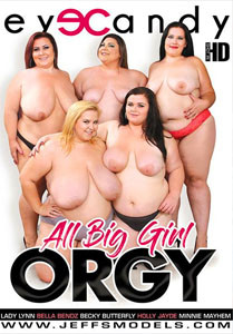 All Big Girl Orgy – Eye Candy