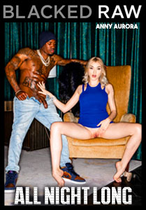 All Night Long – Blacked Raw