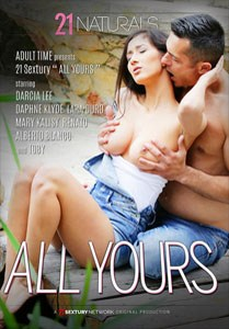 All Yours – 21 Sextury