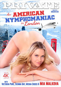 An American Nymphomaniac In London – Private