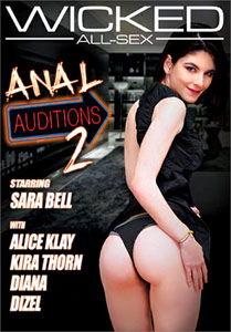 Anal Auditions #2 – Wicked Pictures