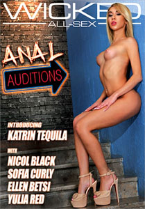 Anal Auditions – Wicked Pictures