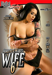 Another Man's Wife #6 – Digital Sin