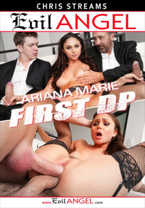 Ariana Marie: First DP Makes Her Gape! – Evil Angel