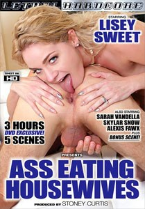 Ass Eating Housewives – Lethal Hardcore