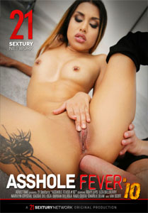 Asshole Fever #10 – 21 Sextury