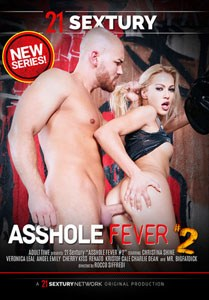 Asshole Fever #2 – 21 Sextury