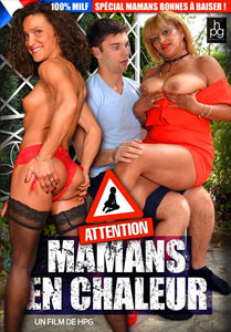 Attention! Mamans En Chaleur – HPG Production