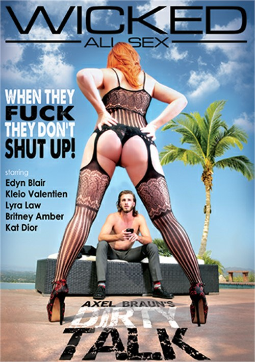 Axel Braun's Dirty Talk – Wicked Pictures