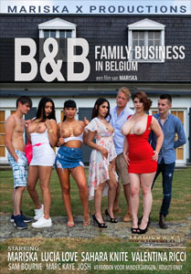 B&B Family Business In Belguim – MariskaX Productions