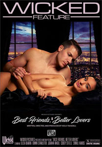 Best Friends, Better Lovers – Wicked Pictures