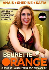 Beurette Orange – Zone Sexuelle