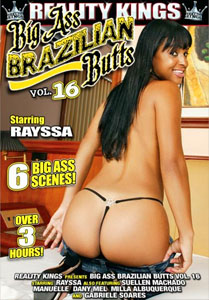 Big Ass Brazilian Butts #18 – Reality Kings