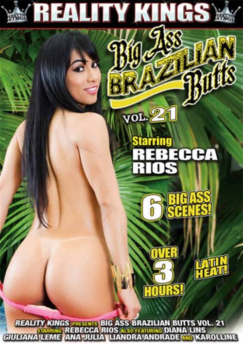 Big Ass Brazilian Butts #21 – Reality Kings