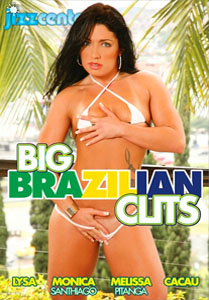 Big Brazilian Clits – Jizz Center