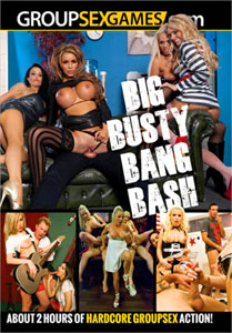 Big Busty Bang Bash – Group Sex Games