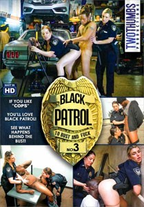 Black Patrol #3 – Two Thumbs