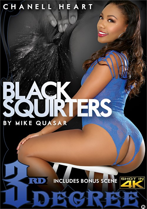 Black Squirters – Third Degree