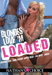 Blondes Love'M Loaded – Nathan's Choice