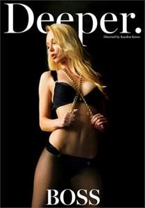 Boss – Deeper - Porno Torrent | Free Porn Movies & Sex Movies XXX