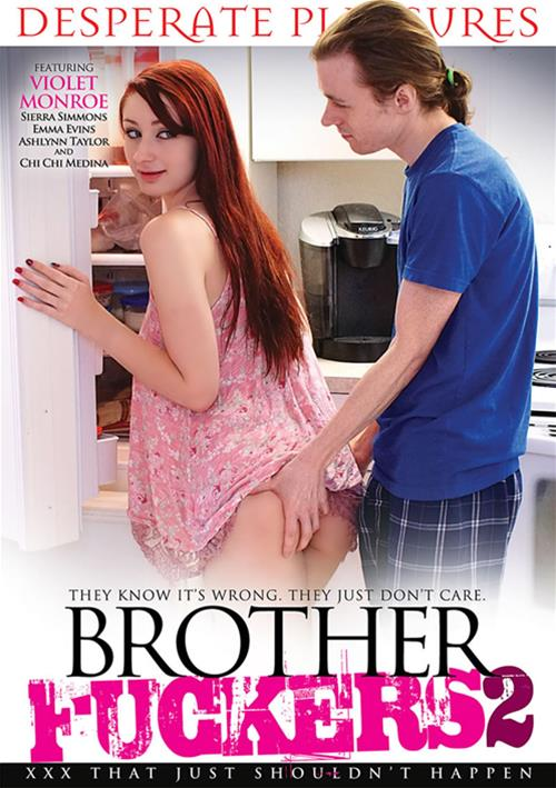 Brother Fuckers #2 – Desperate Pleasures