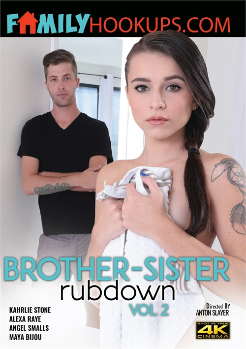 Brother-Sister Rubdown #2 – Cal Vista