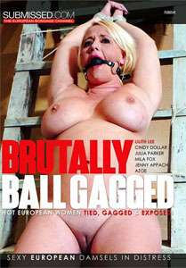 Brutally Ball Gagged – Submissed