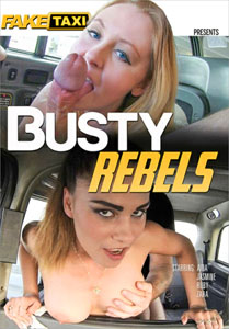 Busty Rebels – Fake Taxi
