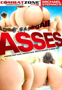 Calling All Asses – Combat Zone