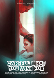 Careful What You Wish For – Pure Taboo