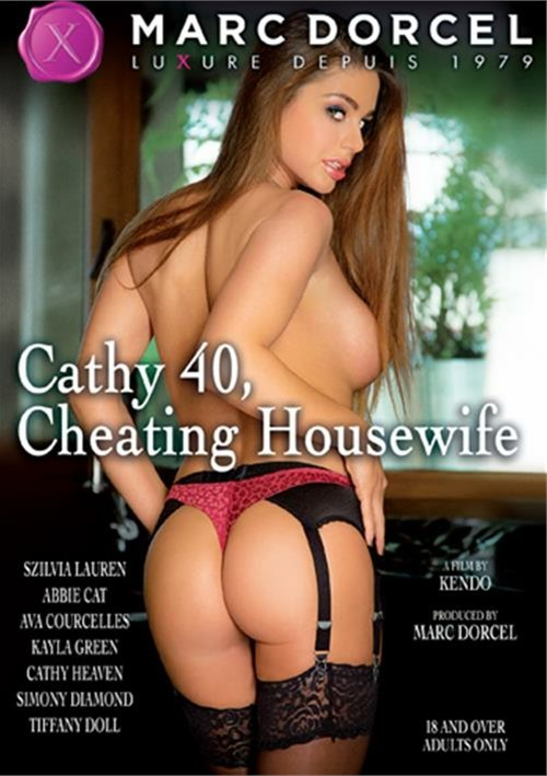 Cathy 40, Cheating Housewife – Marc Dorcel