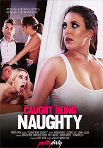 Caught Being Naughty – Pretty Dirty