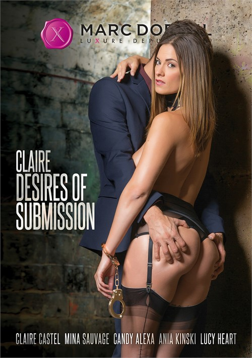 Claire Desires of Submission – Marc Dorcel