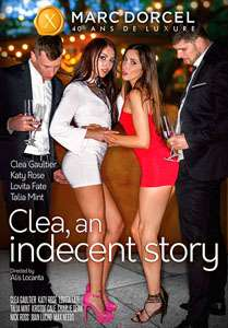 Clea, An Indecent Story – Marc Dorcel