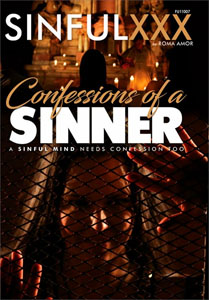 Confessions Of A Sinner – Sinful XXX