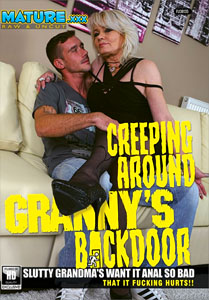 Creeping Around Granny's Backdoor – Mature NL