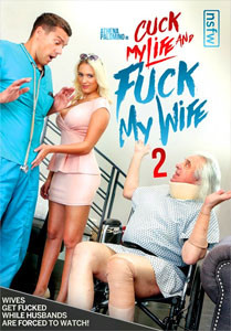 Cuck My Life And Fuck My Wife #2 – NSFW Films