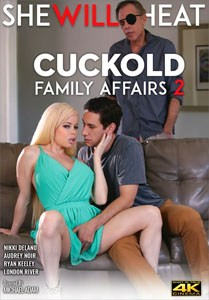 Cuckold Family Affairs #2 – She Will Cheat