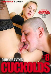 Cum Craving Cuckolds #8 – Combat Zone