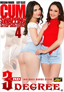 Cum Swapping Stepsisters #4 – Third Degree