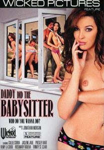Daddy Did The Babysitter – Wicked Pictures